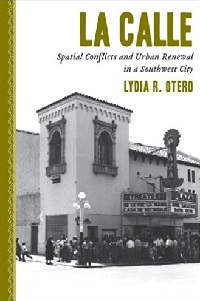 Urban Renewal in a Southwest City book by Lydia R. Otero